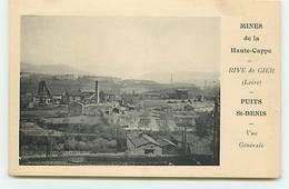 RIVE DE GIER - Mines De La Haute-Cappe - Puits St-Denis - Vue Générale - Rive De Gier