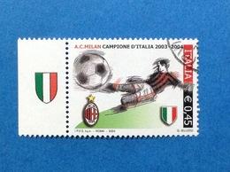 2004 ITALIA CALCIO MILAN CAMPIONE SCUDETTO FRANCOBOLLO USATO ITALY STAMP USED - 2001-10: Usados