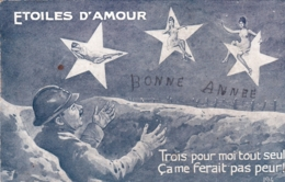 Militaria -GUERRE 1914-18 -carte Fantaisie - Etoiles D Amour - Bonne Année - Trois Femmes Pour Moi Tout Seul - Humor