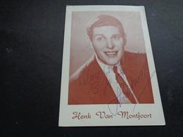 Artiste ( 659 )  Artiest Zangeres  Zanger ( Geen Postkaart ) Dédicasse Signature Handtekening : Henk Van Montfoort - Chanteurs & Musiciens