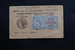 TIMBRE IMPOT SUR LES VELOCIPEDES 1943 LAISSEZ PASSER VALABLE POUR 1942 /44/45 CONTRIBUTIONS DIRECTES FRANCE - Fiscali