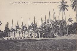 OUVEA-LOYALTIES  Temple Protestant D'Ouvéa En Construction - Nouvelle-Calédonie