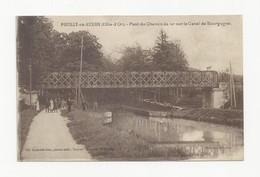 21 POUILLY EN AUXOIS - Le Pont Du Chemin De Fer Sur Le Canal De Bourgogne - Animé - Cpa Côte D'or - Francia