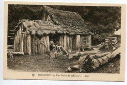 35 FOUGERES Une Hutte De Sabotiers Femme Au Travail LL 89  -1930    D19 2019 - Fougeres