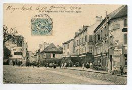 """95 ARGENTEUIL Place De L'Eglise Commerces Affiche Mur ' Frou Frou """"  1906 écrite Timbrée    D19 2019 - Argenteuil"""