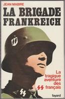 Jean Mabire La Brigade Frankreich - Libros