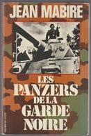 Jean Mabire Les Panzers De La Garde Noire - Books