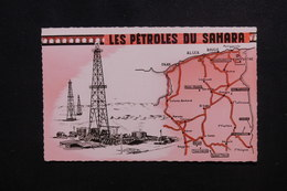 ALGÉRIE - Carte Commerciale ( Pétrole Du Sahara ) Pour La France , Affranchissement Moissonneuses Surchargé EA - L 49755 - Algeria (1962-...)