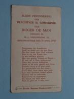 H. Communie Van Roger De MAN Te DENDERMONDE Den 2 April 1933 ( Ziee / Voir Foto's ) ! - Communion