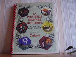 Album Chromos Images Vignettes Suchard *** La Plus Belle Histoite Des Temps *** - Albums & Catalogues