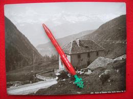 FOTOGRAFIA   ROUTE DU SIMPLON  Vue Depuis Refuge - Anciennes (Av. 1900)