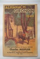 ALMANACH : 1940 : ALMANACH GIRONDIN . BORDEAUX - Libros, Revistas, Cómics