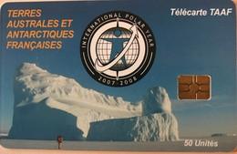 TAAF - Année Polaire Internationale - TAAF - Terres Australes Antarctiques Françaises
