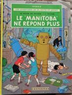 """Hergé - """" Le Manitoba Ne Répond Plus """" - Les Aventures De Jo, Zette Et Jocko - Casterman - ( 1981 ) . - Jo, Zette & Jocko"""