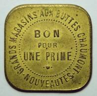 Grands Magasins Aux Buttes Chaumont - Bon Pour Une Prime - Série 2 - 1884 - Monetari / Di Necessità