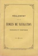 Rare Réglement Des écoles De Navigation D'anvers Et Ostende Bateau - Historical Documents