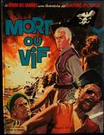 """Charlier - Hubinon - Le Démon Des Caraïbes (10 ) Une Aventure De BARBE ROUGE - """" Mort Ou Vif """" - Dargaud - ( E.O. 1970 ) - Barbe-Rouge"""