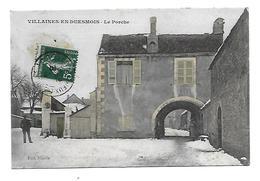 21 Dép.- Villaines-en -Duesmois.- Le Porche. Edit. Nicolle. Carte Postale Ayant Voyagé En 1910, Dos Séparé,bon - Autres Communes