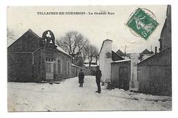 Dép 21.-  Villaines-en-Duesmois.- La Grande-Rue. Edit. Piat. Carte Postale Ayant Voyagé En 1909, Dos Séparé, Léger Enfon - Autres Communes
