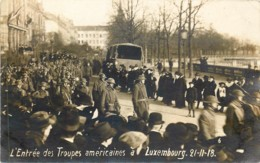 Luxembourg - Carte-Photo - Guerre 14-18 - L' Entrée Des Troupes Américaines A Luxembourg - Luxemburg - Stad