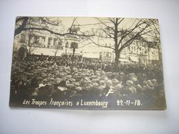 TOP (2) !! CPA PHOTO - LUXEMBOURG VILLE ( GRAND DUCHE ) - TROUPES FRANCAISES 22/11/1918 - WW1 ( STATUE WARENHAUS ) - Luxembourg - Ville