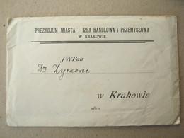 Poland - Old Envelope / PREZYDIUM MIASTA I IZBA HANDLOWA I PRZEMYSLOWA W Krakowie - ....-1919 Provisional Government