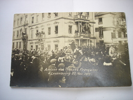 TOP (3) ! CPA PHOTO - LUXEMBOURG VILLE ( GRAND DUCHE ) - ARRIVEE TROUPES FRANCAISES 22/11/1918 - WW1 ( SOLDATS CHEVAUX ) - Luxembourg - Ville