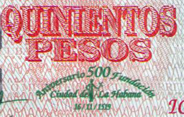 CUBA 500 PESOS ANIVERSARIO 500 AÑOS DE LA HABANA SC-UNC - Cuba