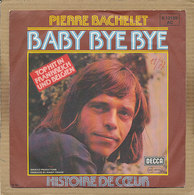 """7"""" Single, Pierre Bachelet - Baby Bye Bye - Disco, Pop"""