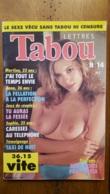 LETTRES TABOU LE SEXE VECU 1990 REVUE DE 64 PAGES EROTIQUE PORNOGRAPHIQUE - Erotique (...-1960)