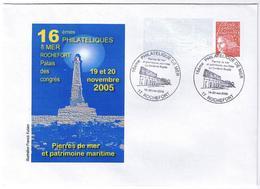 16ème Philatéliques De Mer. Rochefort - Phare - Gedenkstempels