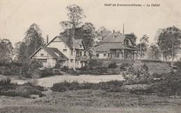 GOLF DE FONTAINEBLEAU LE CHALET - Fontainebleau