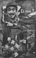 ET MOI Courrier Lettres Poilu Guerre 1914-1918 PATRIOTIQUE - War 1914-18