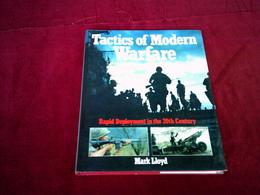 TACTICS OF MODERN WARFARE  / MARK LIOYD   /  BRIAN TRODD  1991 - Forces Armées Américaines