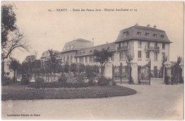 54. NANCY. Ecole Des Beaux Arts. Hôpital Auxiliaire N° 14. 65 - Nancy