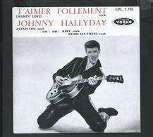 """Johnny Hallyday. Disque Vogue , Réedition De """"t'aimer Follement, J'étais Fou, Laisse Les Filles"""" - Rock"""