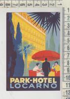 ETICHETTA ALBERGO-OLD HOTEL LUGGAGE LABEL LOCARNO PARK HOTEL ORIGINALE - Adesivi Di Alberghi
