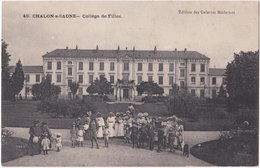 71. CHALON-SUR-SAONE. Collège De Filles. 46 - Chalon Sur Saone