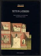 """Di A.Acocella """"TETTI IN LATERIZIO"""" Ediz.1994-pp520-formato 22x30,5-peso Kg.2,950----------------------(661E) - Arts, Architecture"""