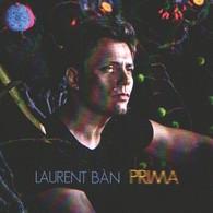 Laurent BAN - Prima - CD - CHANSON FRANCAISE - Jacque BREL - Sonstige - Franz. Chansons