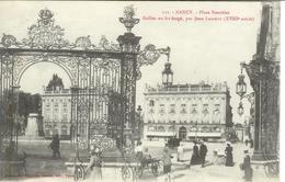 Cpa 54 Nancy , Place Stanislas , Grilles Par Jean Lamour - Nancy