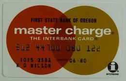 USA - Credit Card - Master Charge - First State Bank Of Oregon - InterBank - Exp 06/80 - Geldkarten (Ablauf Min. 10 Jahre)