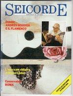 Seicorde Revue Di Chitarra - N° 44 - Andres Segovia E Il Flamenco - Musique