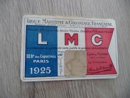 Carte De Membre LMC Ligue Maritime Et Coloniale Française 1925 - Bateaux
