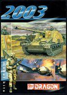 """Catalogue De Modélisme """"DRAGON"""" - Année 2003. - Littérature & DVD"""