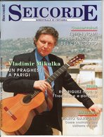 Seicorde Revue Di Chitarra - N° 47 - Vladimir Mikulka - Musique