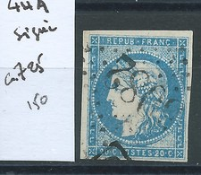 TIMBRE FRANCE - N° 44A.  Cote 725€. Signé. - 1870 Bordeaux Printing