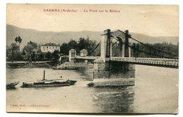 SARRAS Le Pont Sur Le Rhône - Autres Communes