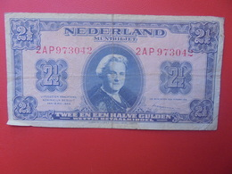 PAYS-BAS 2 1/2 GULDEN 1945 CIRCULER (B.9) - [2] 1815-… : Kingdom Of The Netherlands