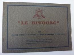 LE BIVOUAC, PETITE CONSTRUCTION, PLIAGE, JEANNE D'ARC FAIT LEVER LE SIEGE D'ORLEANS LE 7 MAI 1729, VOIR SCAN,AOÛT 1945 - Oude Documenten